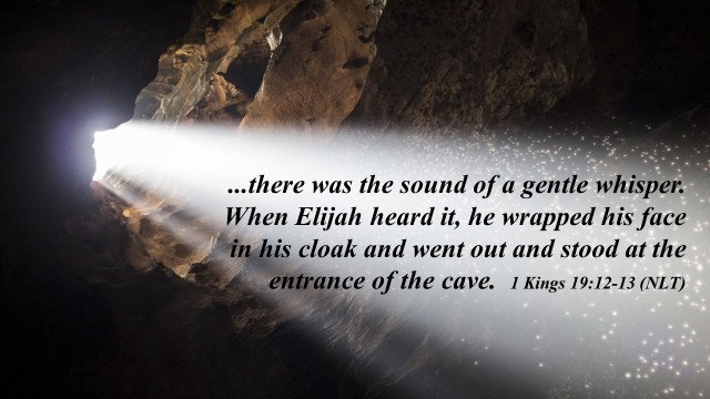 Elijah in the cave--small whisper